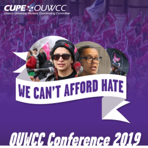 OUWCC Conference 2019 @ CUPE Ontario Regional Office | Markham | Ontario | Canada
