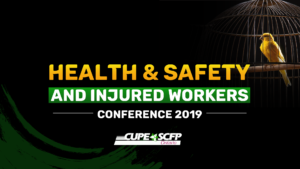 Health & Safety and Injured Workers Conference 2019 @ Sheraton Parkway North | Richmond Hill | Ontario | Canada